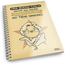 Missborderlike - Cuaderno A5 - Una buena chica conoce sus límites, una mujer inteligente no tienen ninguno -Marilyn Monroe-