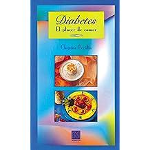 Diabetes: El Placer De Comer