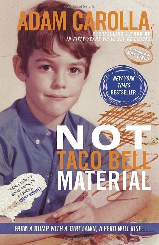 not-taco-bell-material-by-carolla-adam-2013-paperback