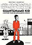 "Afficher ""Guantanámo kid"""