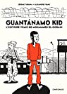 Guantanamo Kid  par Tubiana