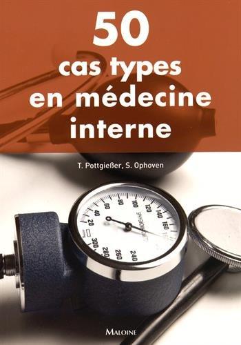 50 cas types en médecine par Collectif
