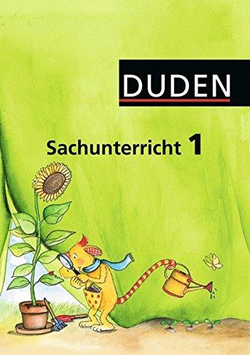 Duden Sachunterricht - Alle Bundesländer (außer Bayern): 1. Schuljahr - Arbeitsheft