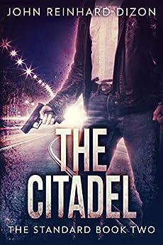 The Citadel (The Standard Book 2) by [Dizon, John Reinhard]