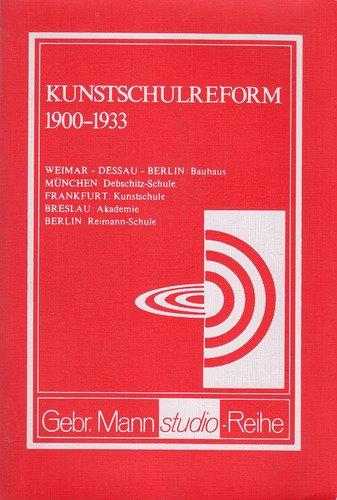 Kunstschulreform 1900-1930