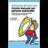 Piccolo manuale per persone vulnerabili: Costruirsi una corazza personale e non perdere la serenità