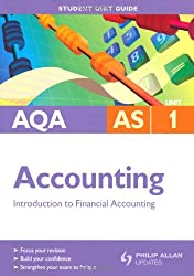 AQA AS Accounting Unit 1: Introduction to Financial Accounting (Aqa As Level)