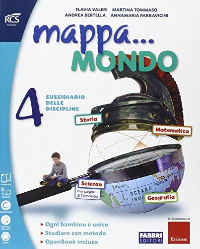 Mappa... mondo. Vol. unico. Quaderni. Per la 4ª classe elementare. Con e-book. Con espansione online