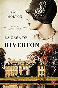 La casa de Riverton par Kate Morton