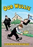 Oor Wullie Annual 2018 (Annuals 2018) (Paperback)