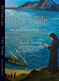 The Priest's Tale (The Ottoman Cycle Book 2)