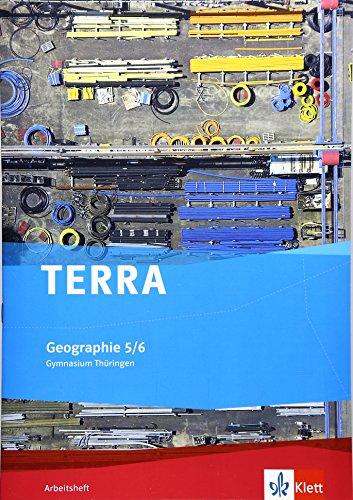 TERRA Geographie für Thüringen - Ausgabe für Gymnasien (Neue Ausgabe) / Arbeitsheft 5./6. Schuljahr