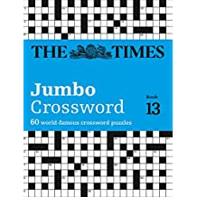 The Times 2 Jumbo Crossword Book 13: 60 of the World's Biggest Puzzles from the Times 2