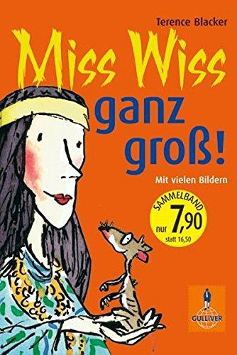 (Miss Wiss ganz groß!: Miss-Wiss-Abenteuer 1-3 (Gulliver))