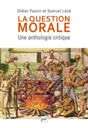 La question morale : Une anthologie critique