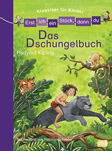 dschungelbuch buch Erst ich ein Stück, dann du! Klassiker - Das Dschungelbuch (Erst ich ein Stück... Klassiker für Leseanfänger, Band 4)