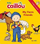 Baby Caillou - My Farm Friends: A Finger Fun Book