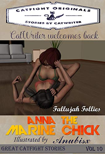 Fallujah Follies (Great Catfight Stories) (English Edition)