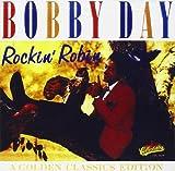 Songtexte von Bobby Day - Rockin' Robin: A Golden Classics Edition