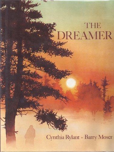 The Dreamer by Cynthia Rylant (1993-10-01)