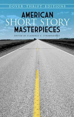 American Short Story Masterpieces (Dover Thrift Editions)