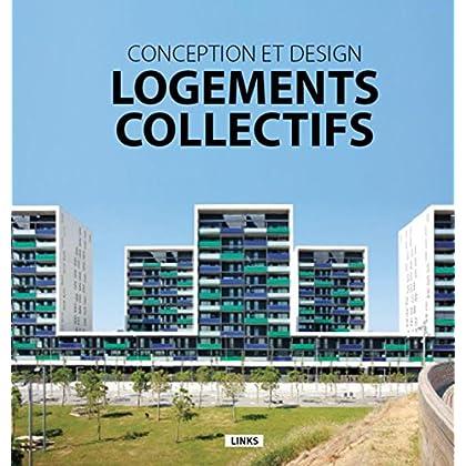 Logements collectifs: Conception et design