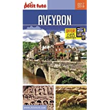 Guide Aveyron 2017-2018 Petit Futé