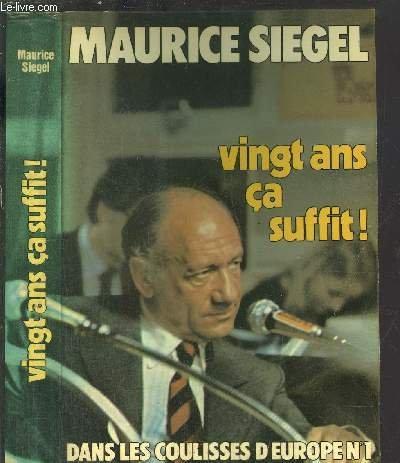 Vingt ans ça suffit ! : dans les coulisses d'europe n° 1 par Siegel Maurice