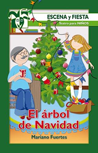 El árbol de Navidad (Escena y fiesta) por Mariano Fuertes Fernández