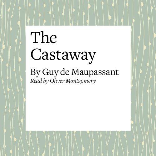 The Castaway  Audiolibri