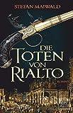Die Toten von Rialto: Roman (Davide Venier)