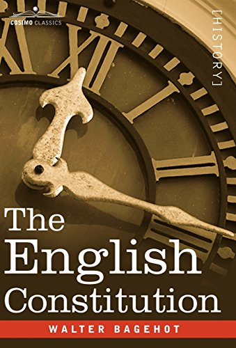 The English Constitution (Cosimo Classics)