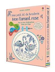 Mon flamant rose - Mon petit kit de broderie par Lara Bryan