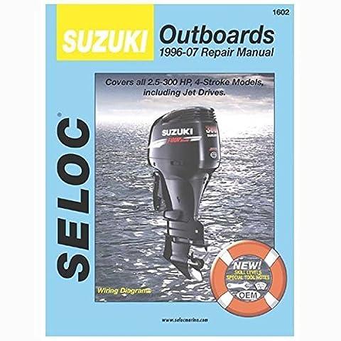 Seloc Suzuki 4-Stroke Outboard Engine Repair Manual, 1996-2007 by SELOC MARINE MANUALS