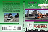 Mit der Straßenbahn durch Augsburg - Linie 4: Oberhausen Nord / P+R - Hauptbahnhof - Oberhausen Nord / P+R [Alemania] [DVD]