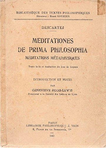 Meditationes de prima Philosophia. Meditations Metaphysiques. Texte latin et traduction du Duc de Luynes. Intoduction et Notes par Genevieve Rodis-Lewis.