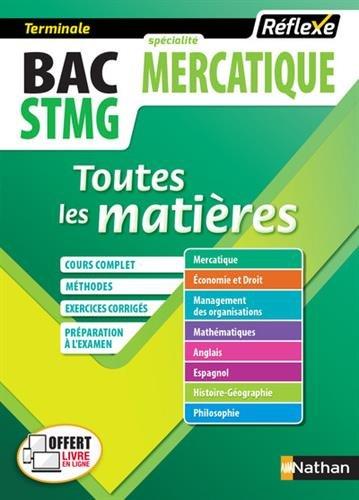 Toutes les matires Bac STMG Mercatique (Tle)