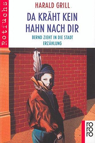 Da kräht kein Hahn nach dir: Bernd zieht in die Stadt Border Grill 8
