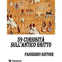 59 curiosità sull'Antico Egitto