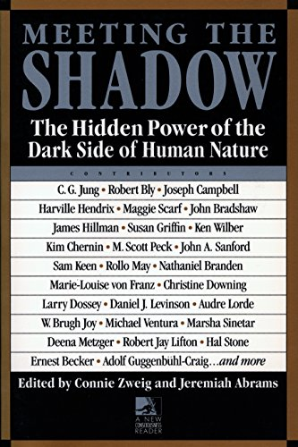 Meeting the Shadow: The Hidden Power of the Dark Side of Human Nature (New Consciousness Reader) por Connie Zweig