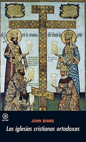 Las iglesias cristianas ortodoxas (Universitaria) por John Binns