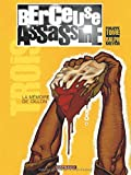 Berceuse assassine, tome 3 : La mémoire de Dillon