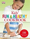 Best Kids Cookbooks - Kids' Fun and Healthy Cookbook Review