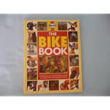 The Bike Book (A Haynes Practical Book)