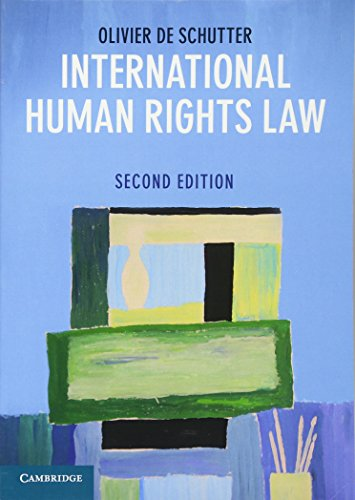 International Human Rights Law: Cases, Materials, Commentary por Olivier De Schutter