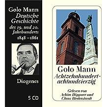 Achtzehnhundertachtundvierzig: Deutsche Geschichte des 19. und 20. Jahrhunderts (Diogenes Hörbuch)