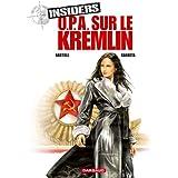 Insiders - Saison 1 - tome 5 - OPA sur le Kremlin