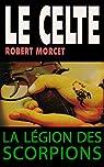 La Légion des Scorpions par Morcet