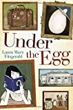 Under the Egg by Laura Marx Fitzgerald (2014-03-18)
