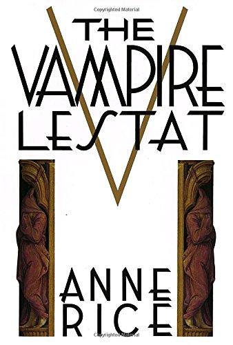 The Vampire Lestat (Vampire Chronicles, 2nd Book)